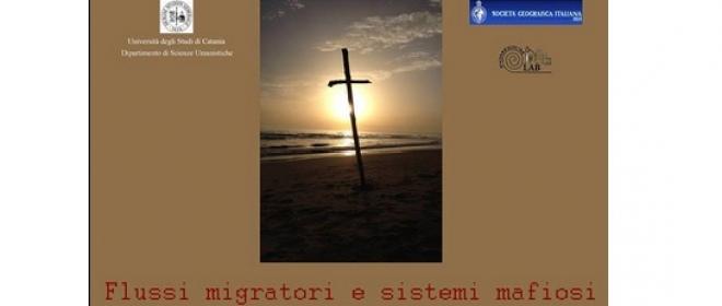 Flussi migratori e sistemi mafiosi